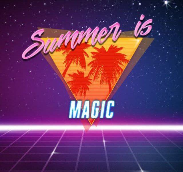 Summer is magic